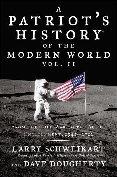 Patriot's History® of the Modern World, Vol. II