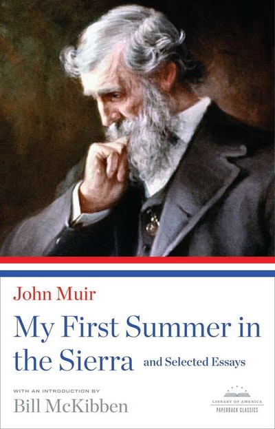 My First Summer in the Sierra and Selected Essays