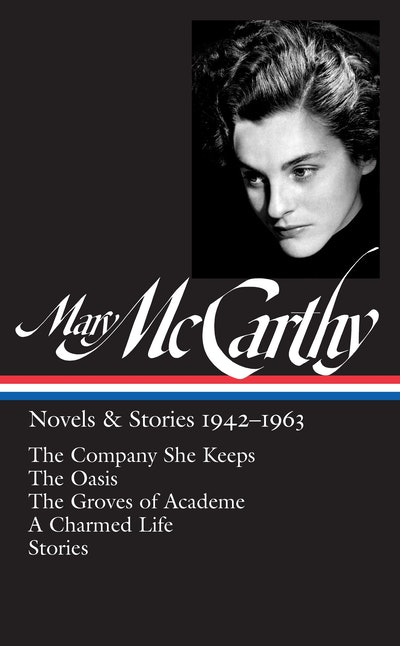 Mary McCarthy Novels & Stories 1942-1963