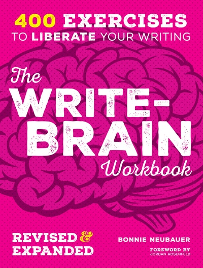 The Write-Brain Workbook Revised & Expanded