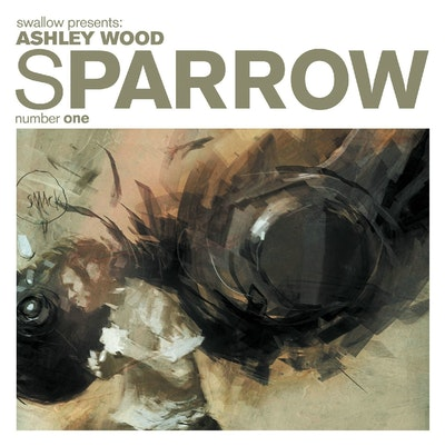Sparrow Volume 1 Ashley Wood