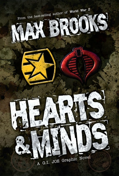 G.I. Joe Hearts & Minds, A G.I. Joe Graphic Novel
