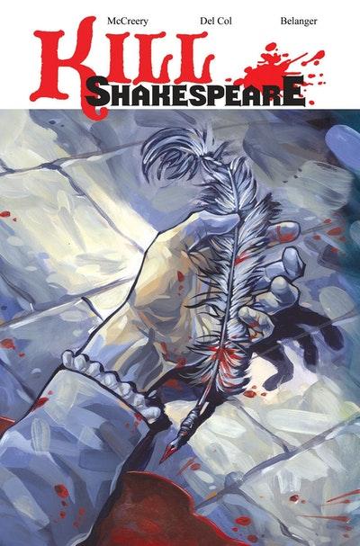 Kill Shakespeare Volume 1 A Sea Of Troubles