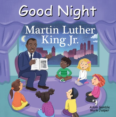Good Night Martin Luther King Jr.