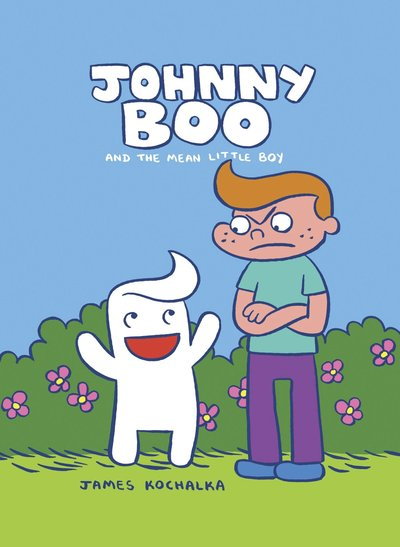 Johnny Boo Book 4 The Mean Little Boy
