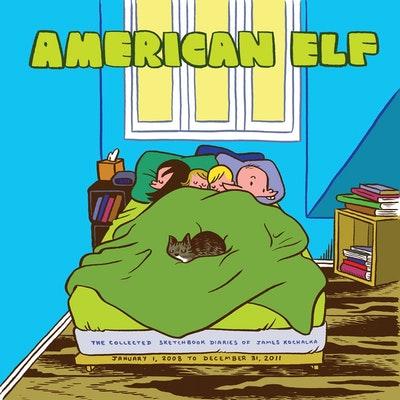 American Elf Book 4 The Collected Sketchbook Diaries Of James Kochalka January  1 2008 - December 31 2011