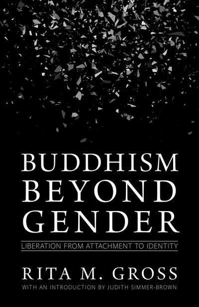 Buddhism Beyond Gender