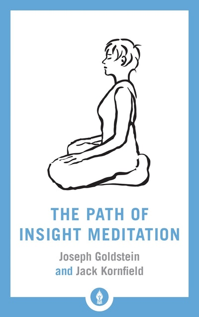 The Path Of Insight Meditation