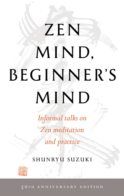 Zen Mind, Beginner's Mind