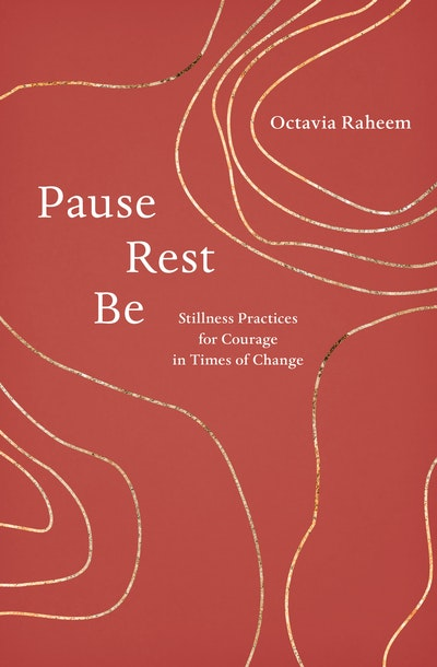 Pause, Rest, Be