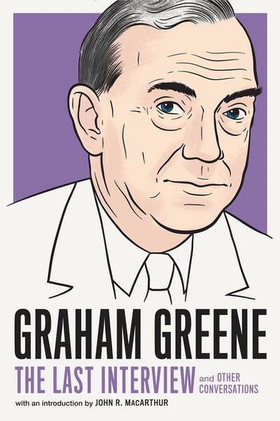 Graham Greene: The Last Interview