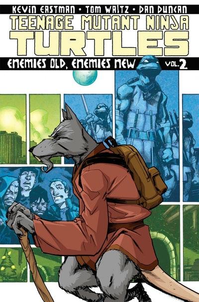 Teenage Mutant Ninja Turtles Volume 2 Enemies Old, Enemies New