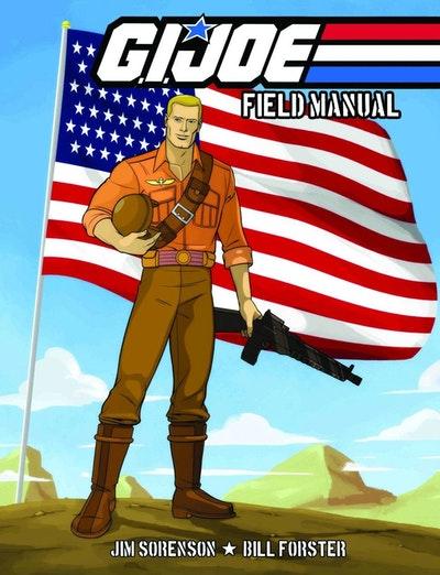 G.I. Joe Field Manual Volume 1