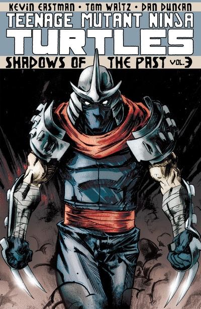 Teenage Mutant Ninja Turtles Volume 3 Shadows Of The Past