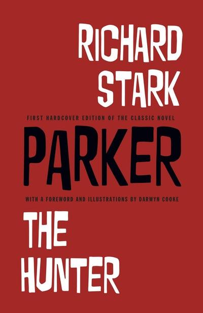 Richard Stark's Parker The Hunter
