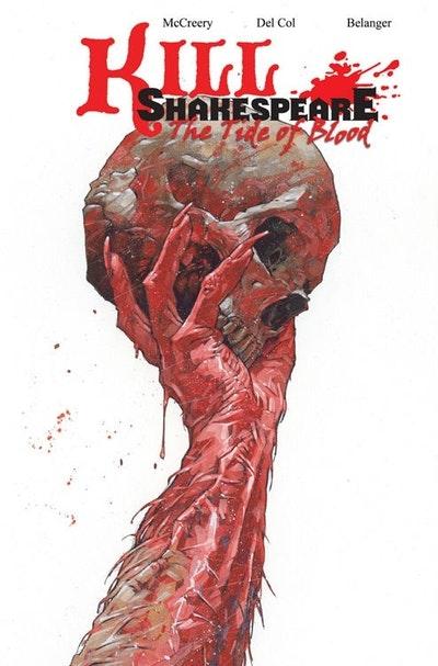 Kill Shakespeare Volume 3 The Tide Of Blood