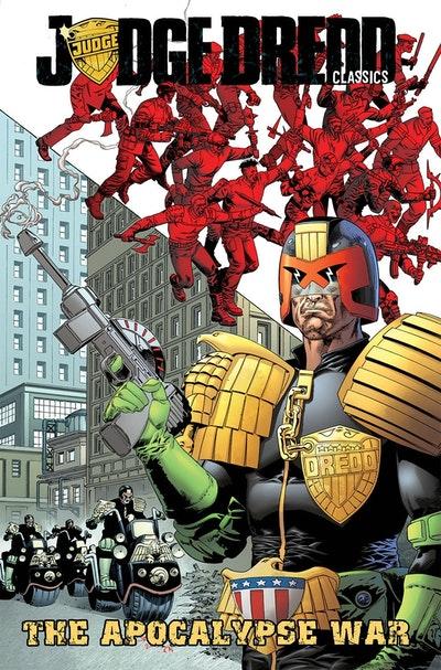 Judge Dredd Classics Volume 1 Apocalypse War