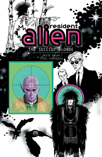 Resident Alien Volume 2 The Suicide Blonde