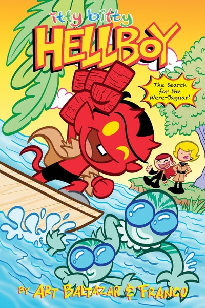 Itty Bitty Hellboy The Search For The Were-Jaguar!