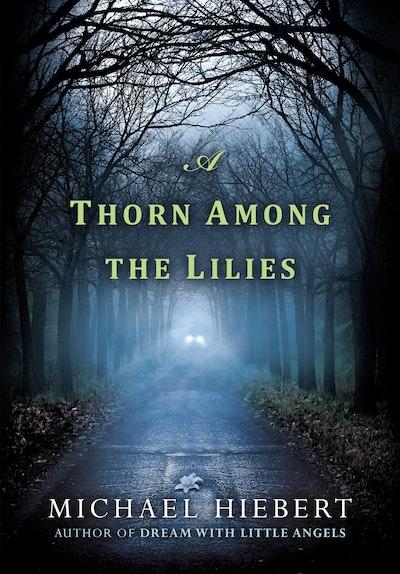 A Thorn Among Lilies