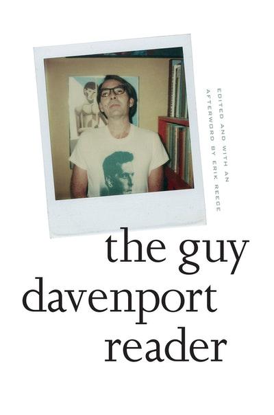 The Guy Davenport Reader