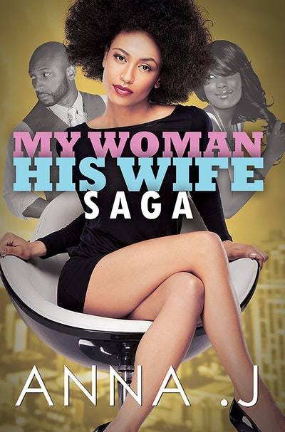 My Woman His Wife Saga