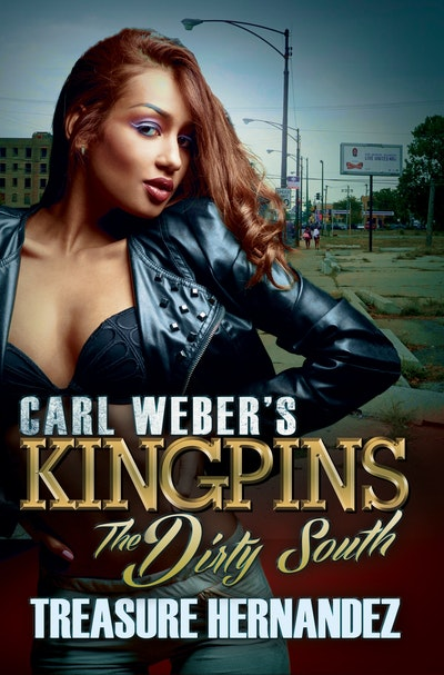 Carl Weber's Kingpins: The Dirty South