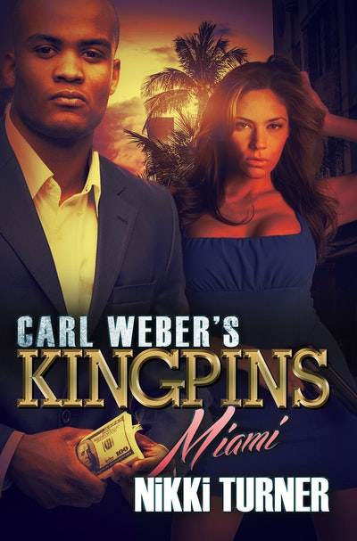 Carl Weber's Kingpins Miami
