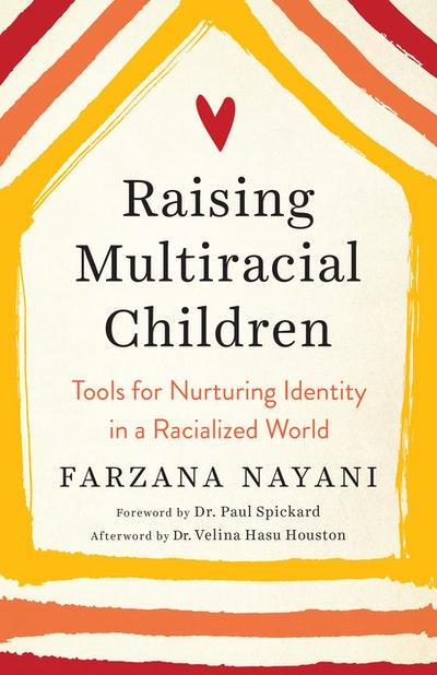 Raising Multiracial Children