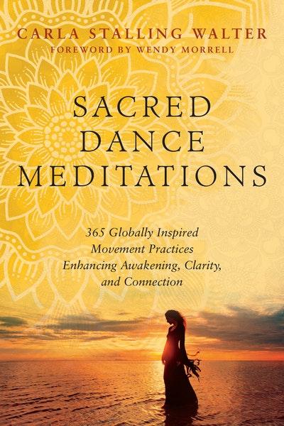 Sacred Dance Meditations