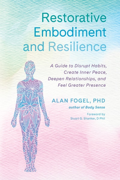 Restorative Embodiment and Resilience