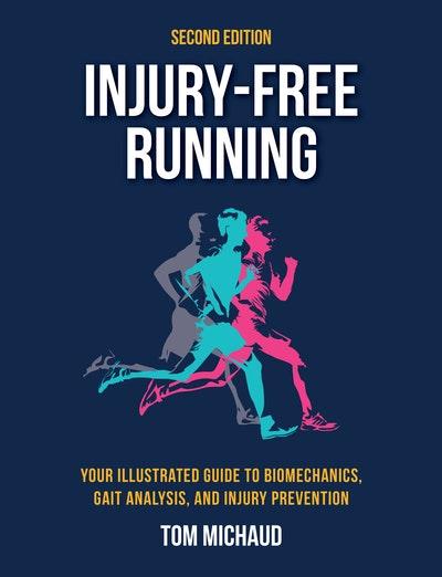 Injury-Free Running, Second Edition