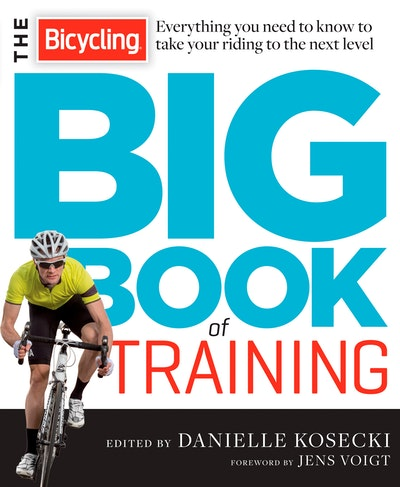 The Bicycling Big Book Of Training