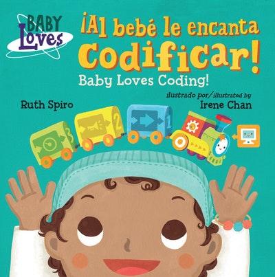 iAl bebe le encanta codificar!: Baby Loves Coding!