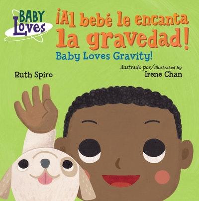 iAl bebe le encanta la gravedad!: Baby Loves Gravity!