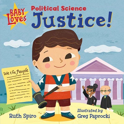 Baby Loves Political Science  Justice!