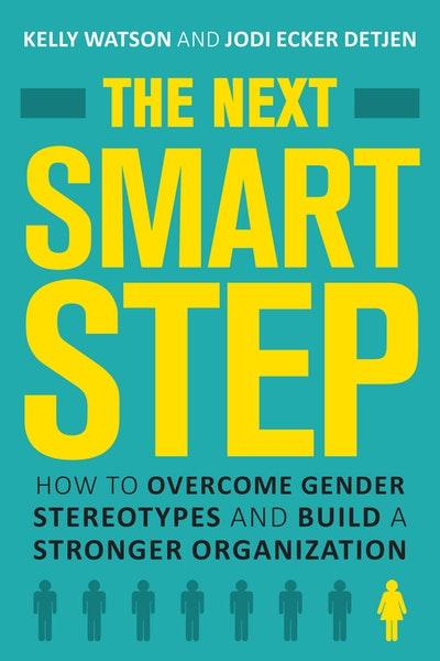 The Next Smart Step