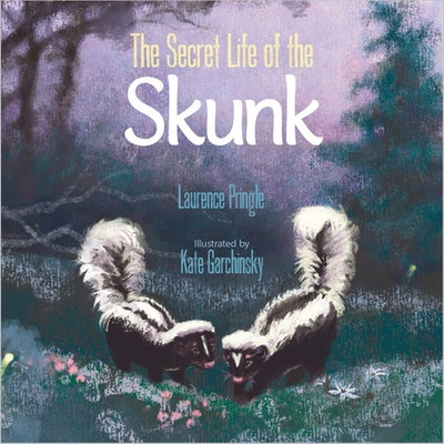 The Secret Life of the Skunk