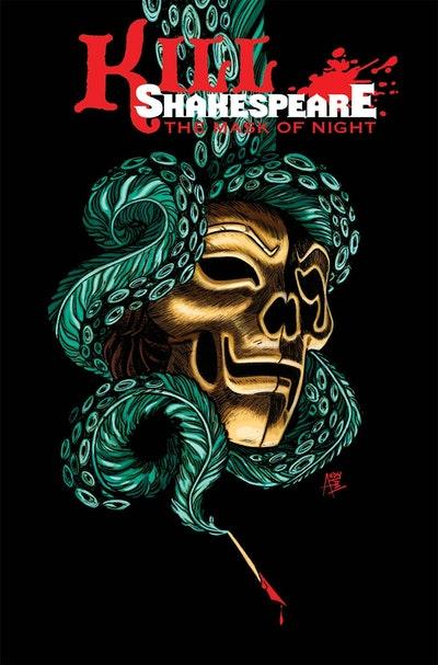 Kill Shakespeare Volume 4 The Mask Of Night