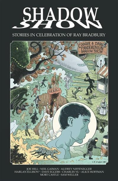 Shadow Show Stories In Celebration Of Ray Bradbury