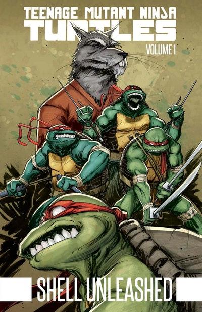 Teenage Mutant Ninja Turtles Volume 1 Shell Unleashed