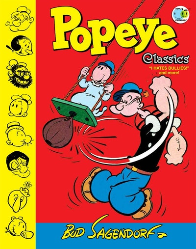 Popeye Classics Volume 8 I Hate Bullies And More