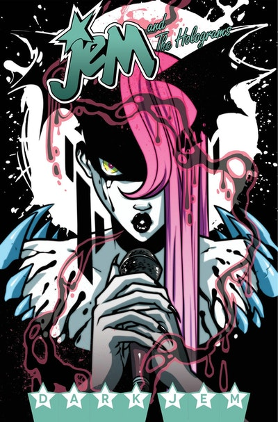 Jem And The Holograms, Vol. 3 Dark Jem