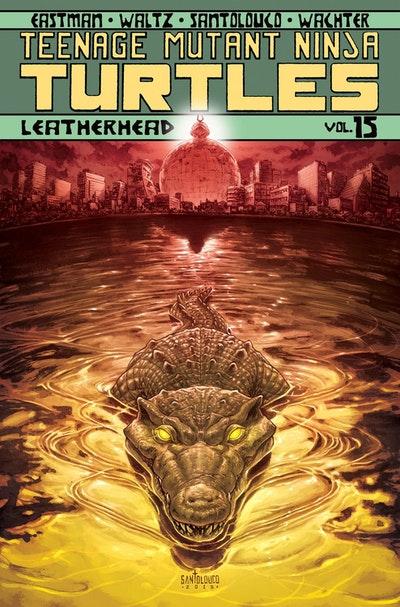 Teenage Mutant Ninja Turtles Volume 15 Leatherhead