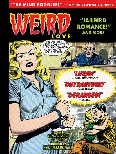Weird Love Jailbird Romance!