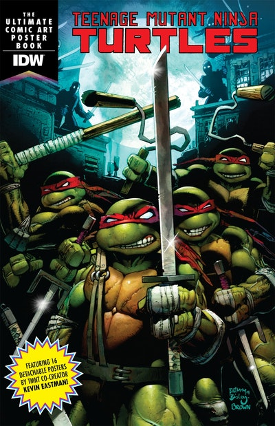 Teenage Mutant Ninja Turtles The Ultimate Comic Art Poster Book