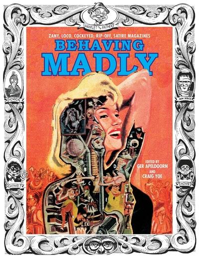 Behaving Madly Zany, Loco, Cockeyed, Rip-Off, Satire Magazines