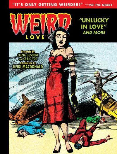 Weird Love Unlucky In Love