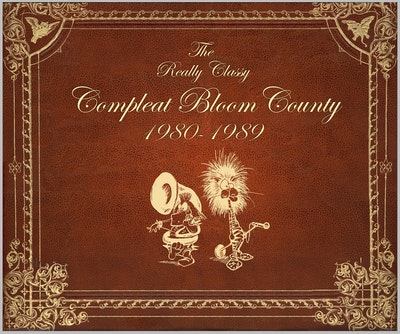 Bloom County Real, Classy, & Compleat 1980-1989