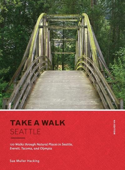 Take A Walk Seattle, 4th Edition